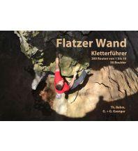 Sportkletterführer Österreich Flatzer Wand - Kletterführer Eigenverlag Thomas Behm