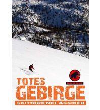 Skitourenführer Österreich Skitourenklassiker Totes Gebirge Christian Sadleder
