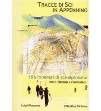 Skitourenführer Südeuropa Tracce di Sci in Appennino - Skitourengehen im Apennin Luigi Filocamo
