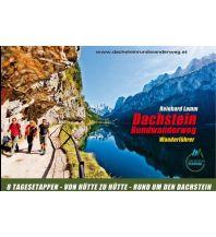 Weitwandern Wanderführer Dachstein-Rundwanderweg Schladming-Dachstein Tourismus