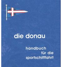 Revierführer Binnen Die Donau Motorboot-Sportverband für Österreich (MSVÖ