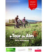 MTB Road Book Tour de Alm Tourismusverband Mühlviertler Alm