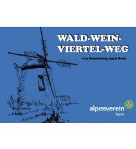 Weitwandern Wald-Weinviertel-Weg Alpenverein Sektion Horn