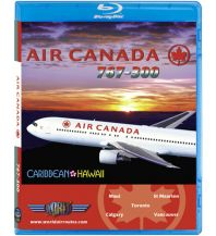 Filme Air Canada Airlines B767-300 Caribbean - Hawaii Just Planes Videos