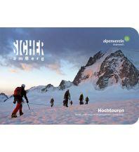 Bergtechnik OeAV-Lehrbuch Alpin Sommer - Sicher am Berg - Handbuch Hochtouren Österreichischer Alpenverein