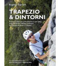 Sportkletterführer Italienische Alpen Kletterführer Trapezio & Dintorni L'Escursionista