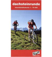 Mountainbike-Touren - Mountainbikekarten S&F-Mountainbikekarte Dachsteinrunde 1:75.000 Schladming-Dachstein Tourismus