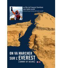 Outdoor Bildbände Damiliano Francois, Sophie Lavaud - On va marcher sur l'Everest JMEditions