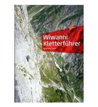 Skitourenführer Schweiz Wiwanni Kletterführer Edition Filidor