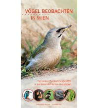 Naturführer Vögel beobachten in Wien Leander khil